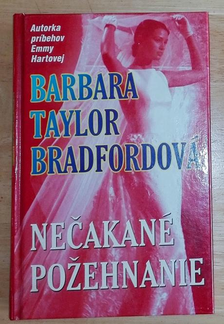 Nečakané požehnanie , barbara taylor bradfordová,