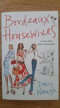 Daisy waugh - bordeaux housewives,
