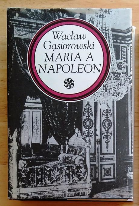 Maria a napoleon , waclaw gasiorowski ,