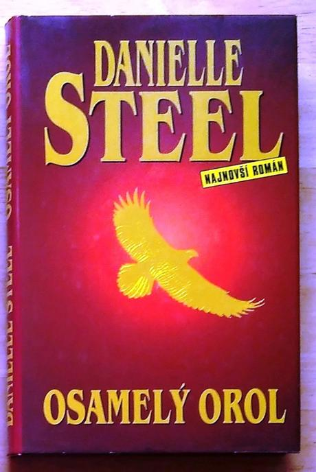 Osamelý orol , danielle steel ,