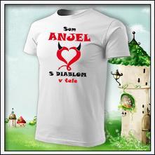 Detské tričko - som anjel s diablom v tele, 110 / 122 / 134 / 146